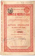 Action Ordinaire  - Compagnie Belge Des Tramways De Moscou (2e Réseau)  - Russie - Bruxelles - 1885 - Ferrocarril & Tranvías