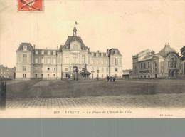 Evreux La Place De L'hôtel De Ville - Evreux