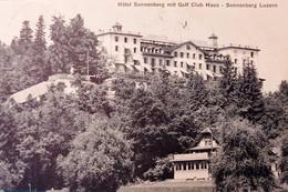 Cartolina - Hotel Sonnenberg Mit Golf Club Haus - Sonnenberg Luzern - 1910 - Sin Clasificación