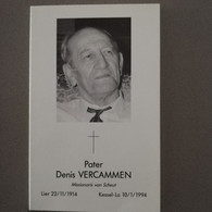 Bidprentje EH Pater Vercammen Denis ° Lier 1914 Overl Kessel-lo 1994 Aalmoezenier Leger En Gendarmerie Zaïre - Todesanzeige