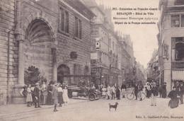 Excursion En Franche Comté Besancon Hotel De Ville Départ De La Pompe Automobile - Besancon
