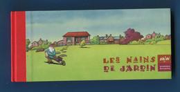 Rare Edition Numérotée Et Signée Les Nains De Jardin Mazan Premiere Brouette Dos Toilé N°123/150 Avec Deux Ex-libris - Prime Copie