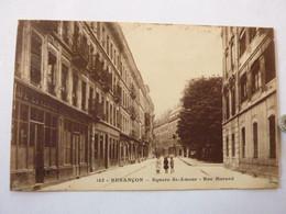 BESANCON - Square St Amour - Rue Morand - Besancon