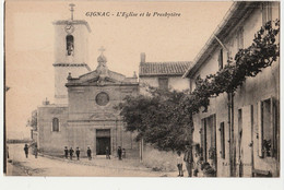 13-GIGNAC-L'EGLISE ET LE PRESBYTERE Animée-NON CIRCULEE - Other Municipalities