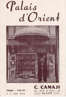 ALGERIE- ALGER- CARTE DE VISITE PALAIS D'ORIENT - CAMAJI RUE D'ISLY - Tarjetas De Visita