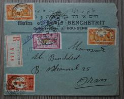 MAROC - 1927 Lettre Recommandée De Bou-Deniem Pour Oran - 4 Timbres Dont 1 Timbre Surchargé PROTECTORAT FRANCAIS - Lettres & Documents