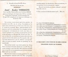 Oorlog 40 45 - Bom - THERMOTE Jozef ° Gullegem 1927 - + Duitsland 1945 -  Begraven Te Gullegem 1956 - Religion & Esotérisme
