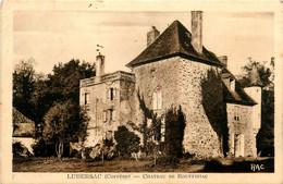 Lubersac * Le Château De Rouffiniac - Autres Communes