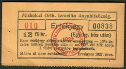 Judaika Juif 12-filler ALMOSENSCHEIN 1927 Aus Miskolcz Ungarn  Für 1 Kg Fleisch - Specimen