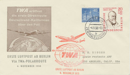BERLIN 1958 Erstflug TWA über Polarroute Erste Luftpost Ab BERLIN - LOS ANGELES - Cartas