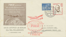BERLIN 1958 First Airmail From Berlin Via TWA Polar Route FF BERLIN-LOS ANGELES - Cartas