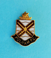 FULHAM FC - England Football Soccer Club Nice Rare Enamel Pin Badge By COFFER * Fussball Calcio Foot Futbol Futebol - Football
