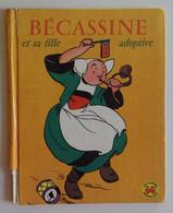 BECASSINE ET SA FILLE ADOPTIVE 1958 EO Gautier-Languereau Les Albums Merveilleux - Bécassine