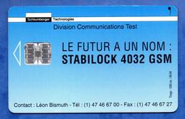 Ancienne Carte à Puce  TEST Schlumberger/ STABILOCK 4032 GSM (Voir Photos Recto/verso Et Détail) - Otros