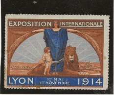 VIGNETTE EXPOSITION INTERNATIONALE LYON  1ER MAI -1ER NOVEMBRE - 1914 - Tourisme (Vignettes)