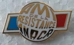 Pin's - Militaria - Armée - AMI De La RESISTANCE - ANACR - - Militaria