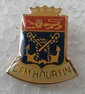 Pin's - Militaria - MARINE - CFM HOURTIN - - Militaria