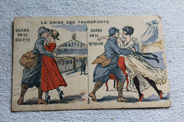 La Crise Des Transports, Quand On Se Quitte, Quand On Se Retrouve, Militaria - Humor