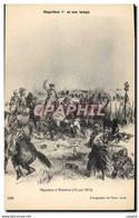 CPA Napoleon 1er A WAterloo 1815 - Geschiedenis