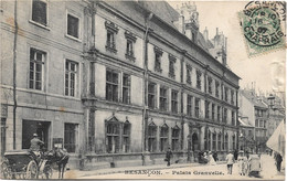25 - BESANCON Palais Granvelle Animée écrite Timbrée - Besancon