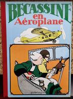 ALBUM BECASSINE - EN AÉROPLANE - EDITION  GAUTIER LANGUEREAU - 1980 - Bécassine