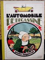 ALBUM L'AUTOMOBILE DE BÉCASSINE - EDITION GAUTIER LANGUEREAU - 1980 - Bécassine