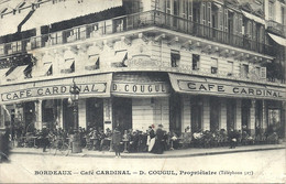 02 - 2021 - GIRONDE - 33 - BORDEAUX - Café Cardinal - Gougul Propriétaire - Top Animation - Petite Pliure BG - Bordeaux