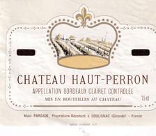Etiquette  CHATEAU HAUT PERRON - Bordeaux