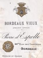 Etiquette  BORDEAUX VIEUX  Pierre D'Espolle - Bordeaux