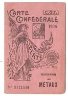 Carte Confédérale Syndicat CGT Fédération Des Métaux Pour 1936 Ouvrier Aux Ets Lesoeur à Beaurepaire Isère - Historische Documenten