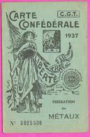 Carte Confédérale Syndicat CGT Fédération Des Métaux Pour 1937 Ouvrier Métallurgiste à Beaurepaire Isère - Historische Documenten