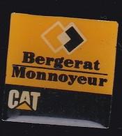 69910- Pin's.Bergerat Monnoyeur Est Le Concessionnaire Belge Des Machines Caterpillar. - Marques