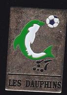 69919- Pin's.Dauphins Football Club De Sete - Football