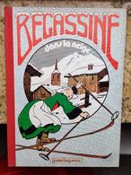 ALBUM BÉCASSINE DANS LA NEIGE - EDITION GAUTIER LANGUEREAU - 1980 - Bécassine