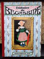 ALBUM L'ENFANCE DE BÉCASSINE - EDITION GAUTIER LANGUEREAU - 1980 - Bécassine