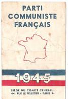 Carte D'Adhérent Au PCF Parti Communiste Français Pour 1945 Signature Imprimée Maurice Thorez - Historische Documenten