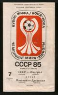 Official Football Programme 1985 Brazil - Spain, World Junior Championships, Final  Moscow (calcio, Soccer ) - Books