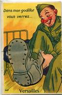 78 - Versailles : Carte à Système  - Dans Mon Godillot Vous Verrez ... - Versailles