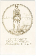 14-18.WWI Postkarte CPA - Sturmtrupp Propaganda Winterberg (Aisne) Gedenket Der Tapferen Elisabether SELTEN !!! - Guerra 1914-18