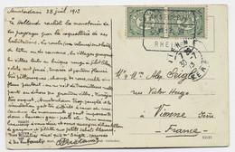 NEDERLAND 2 1/C2 PAIRE CARTE CARD AMSTERDAM RHEINE 28 VII .1913 - Brieven En Documenten