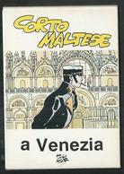 Hugo Pratt ; Corto Maltese à Venezia , Série De 12 CPM - Other Illustrators
