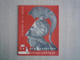 La Documentation Photographique Athènes Au 5ème Siècle Juin 1962. - History