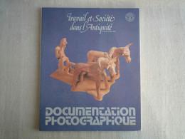La Documentation Photographique Travail Et Société Dans L'Antiquité Février 1975. - History