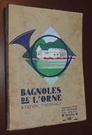 [NORMANDIE] Bagnoles De L'Orne, Station Thermale. Angers, Ch. Hirvyl, S.d. (ca 1930) - 1901-1940