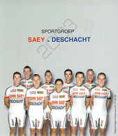CYCLISME: CYCLISTE : GROUPE CYCLO CROSS SAEY DESCHACHT - Ciclismo