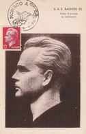 S.A.S. Rainier III Prince Souverain  -  1er Jour D'émission (timbre Rouge 15f) - Cartoline Maximum