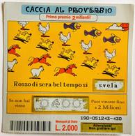 10.000 Lire Biglietto Vincente GRATTA E VINCI  - Caccia Al Proverbio - Lottery Tickets