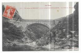 Environs De Mazamet Et De Labastide Rouairoux Le Pont Du Banquet - Sin Clasificación