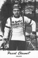 CYCLISME: CYCLISTE : PASCAL CHAUMET - Ciclismo