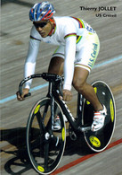 CYCLISME: CYCLISTE : THIERRY JOLLET - Ciclismo
